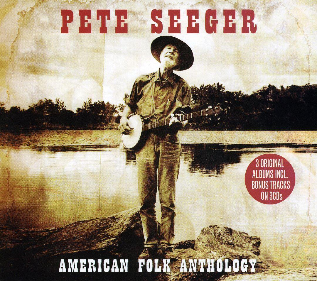 Pete Seeger - American Folk Anthology