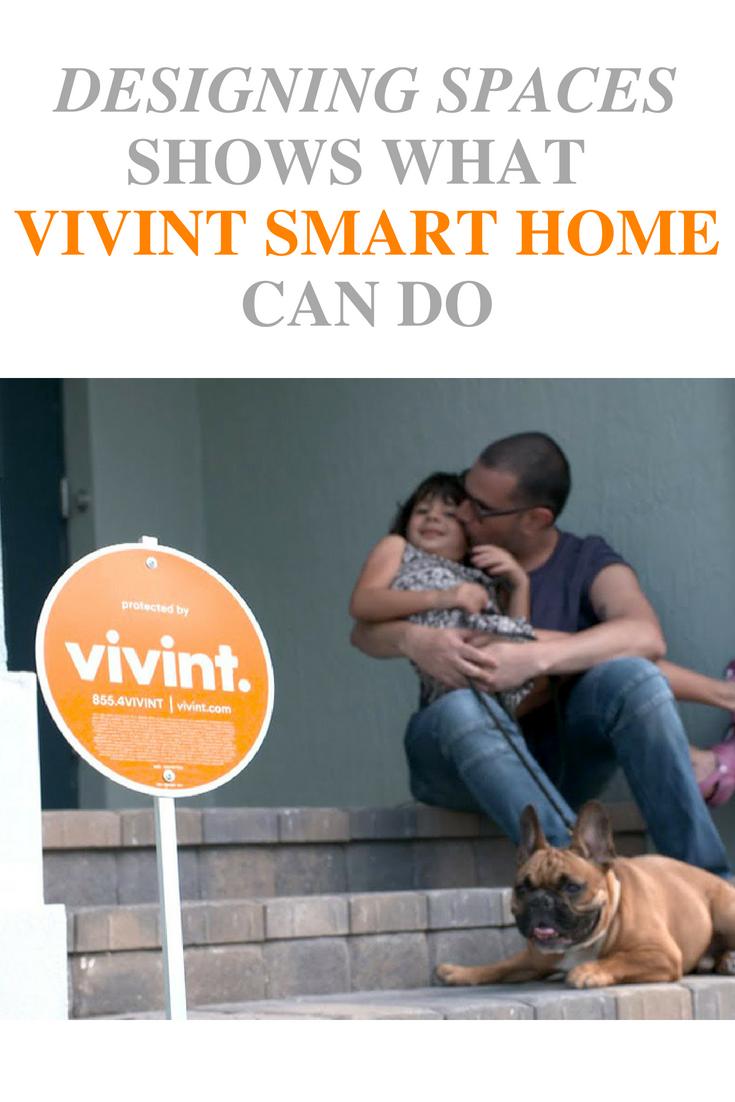 Designing Spaces On Lifetime Shows What Vivint Smart Home Can Do Vivint Smart Home Smart Home Vivint