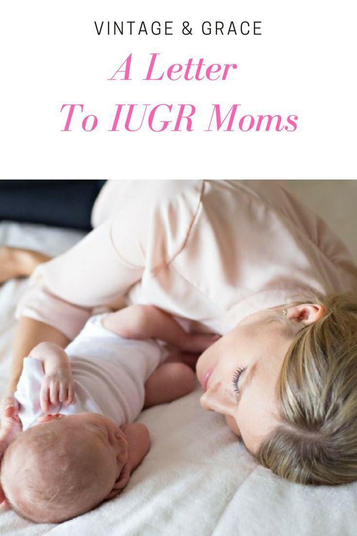 Letter To Iugr Moms Iugr Preemie Intrauterine Growth