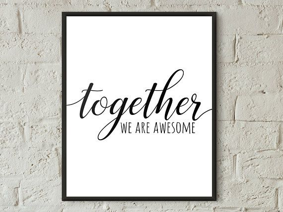 Together We Are Awesome Family Love Printable Wall Art Awesome Wall Art Family Quotes Together Quote Print Couple Gifts Gift For Haus Dekor Idee Handlettering