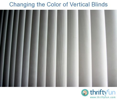 Changing the Color of Vertical Blinds?