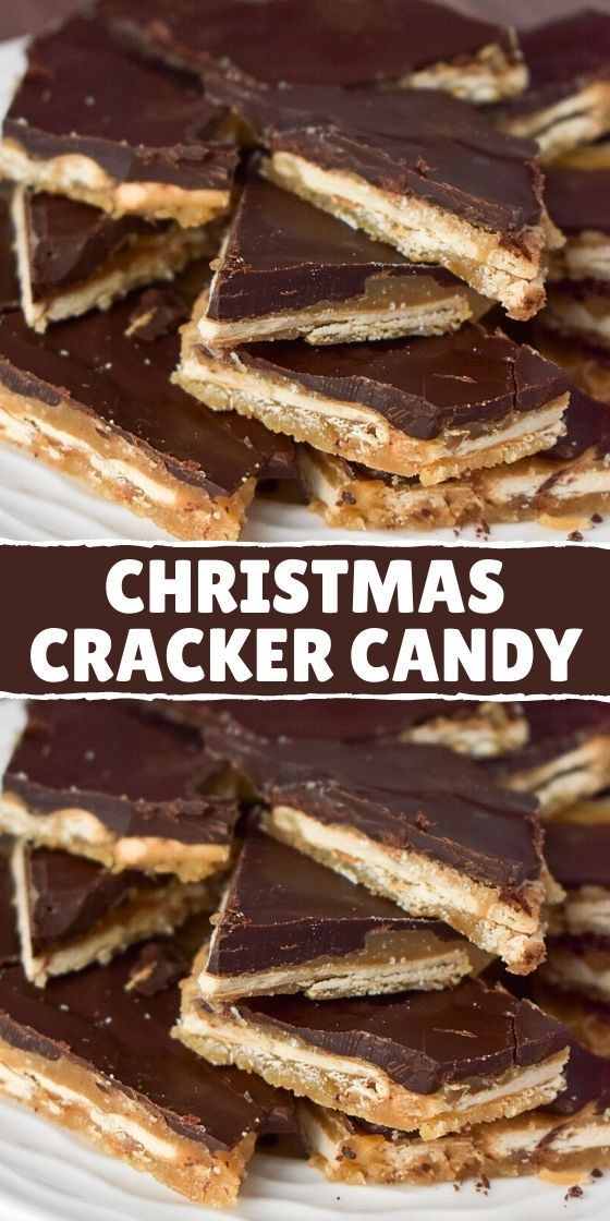Photo of BEST CHRISTMAS CRACKER CANDY RECIPE