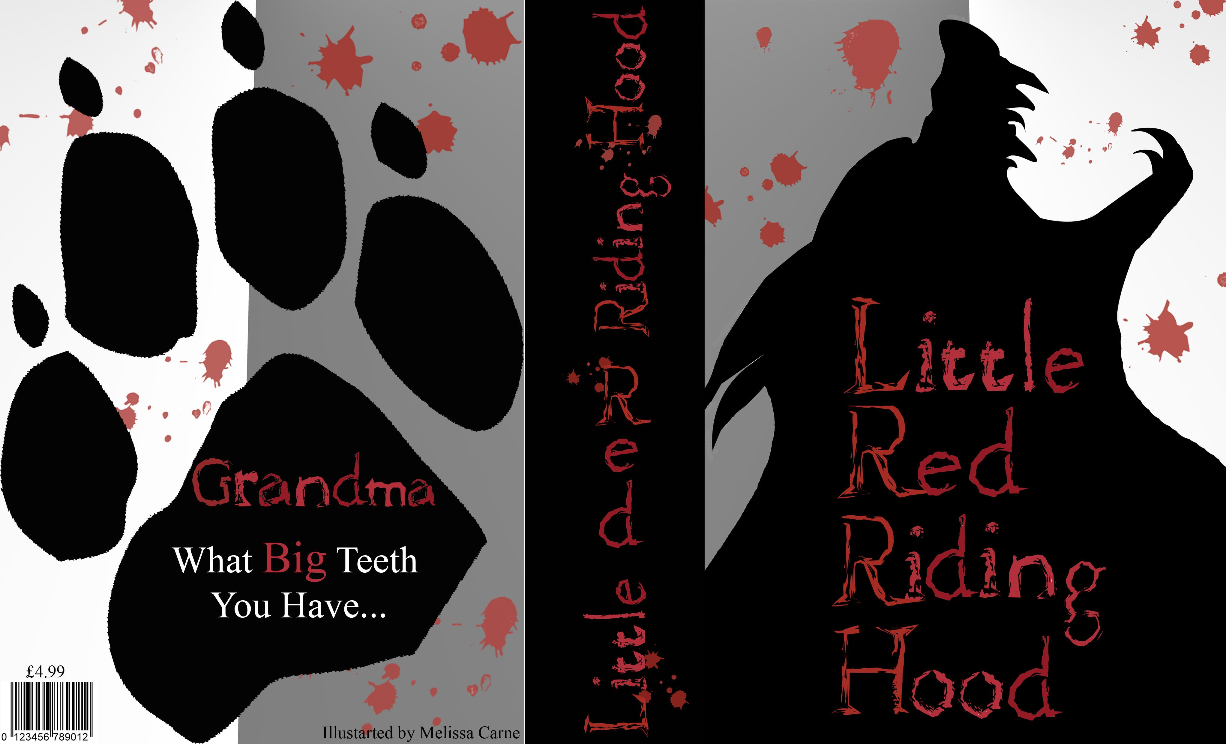 Front cover, spine and back cover for a modern/adult Little Red Riding Hood. Practice piece AS coursework.