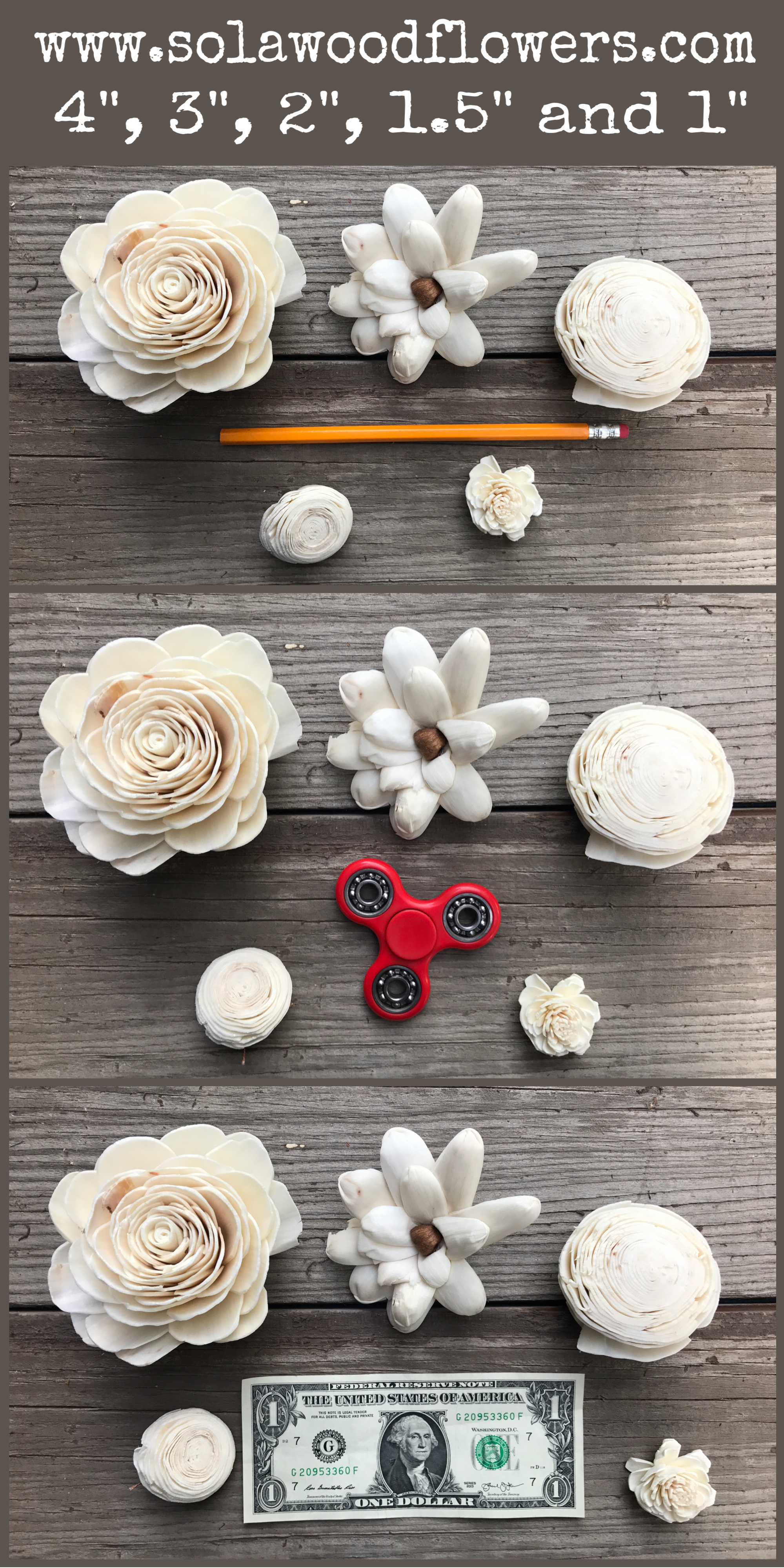 1 To 4 Wood Flower Sizes Compared To A Dollar Bill A Fidget Spinner And A No 2 Pencil Wood Flowers Sola Wood Flowers Paper Flowers