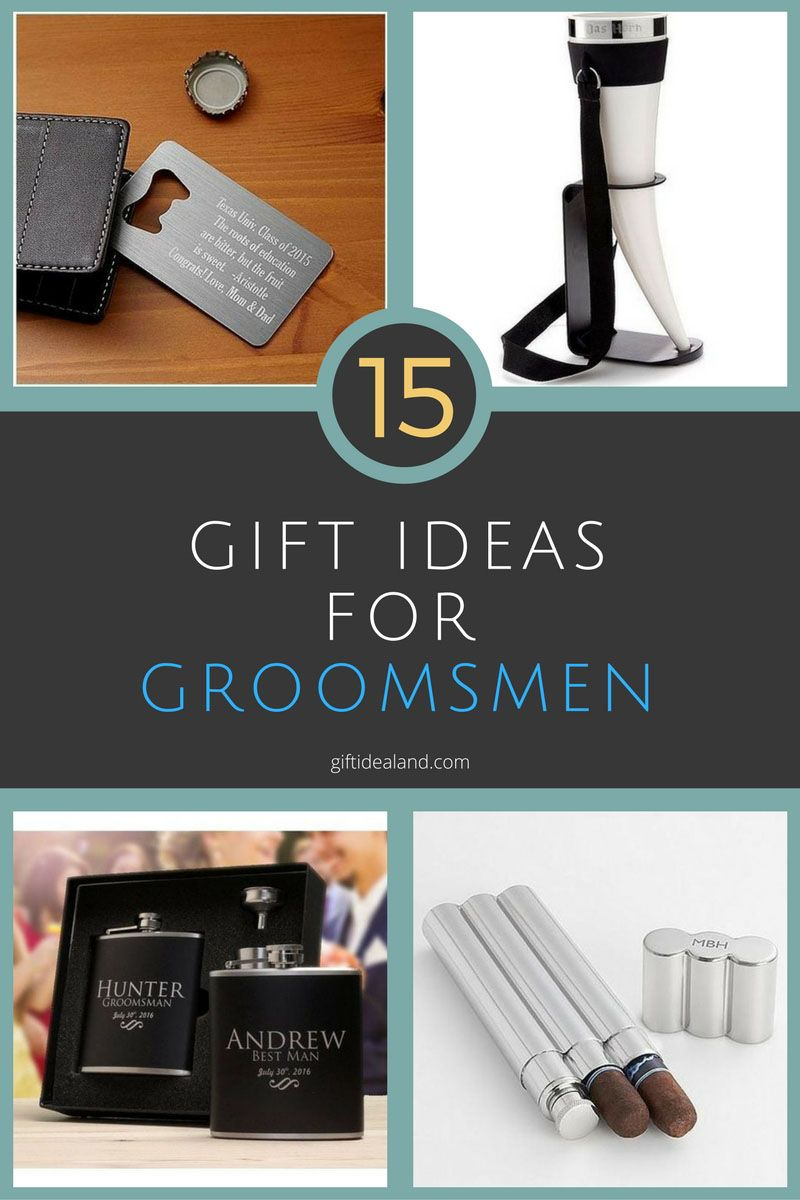 15 Awesome Groomsmen Gift Ideas They Will Love Groomsman Gifts Groomsmen Gifts Unique Best Groomsmen Gifts