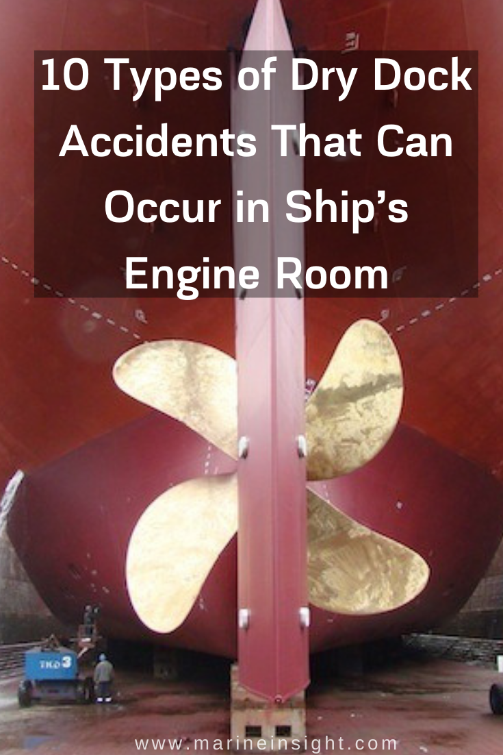10 Types of Dry Dock Accidents That Can Occur in Ship's