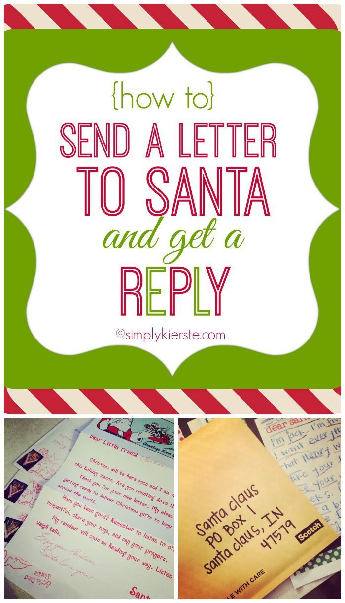 How To Send Letters To Santa And Get A Reply  Holidays Xmas And