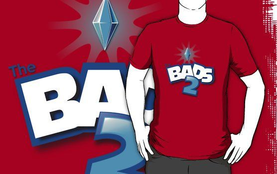"""""""THE BADS 2 """" T-Shirts & Hoodies by karmadesigner 