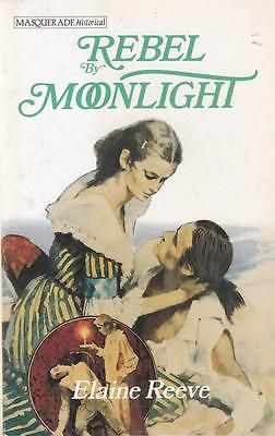 Rebel by Moonlight - Elaine Reeve - Mills & Boon - Acceptable - Paperback