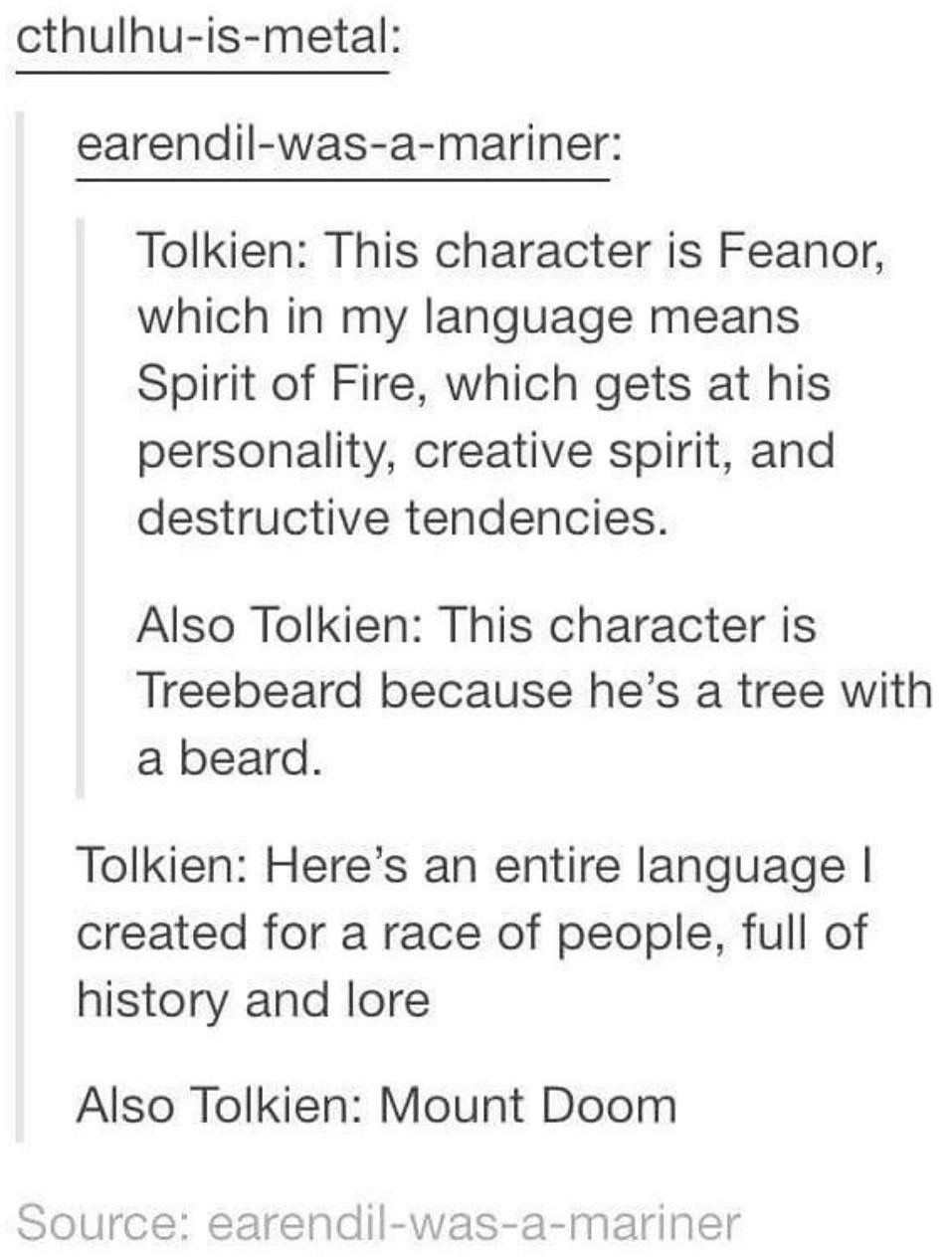 Treebeard Is Treebeard Because His Name Was Too Long In Entish For