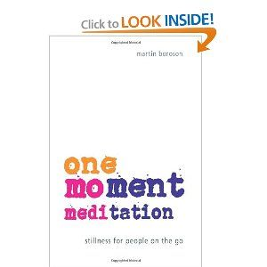 One Moment Meditation! Need to practice this.
