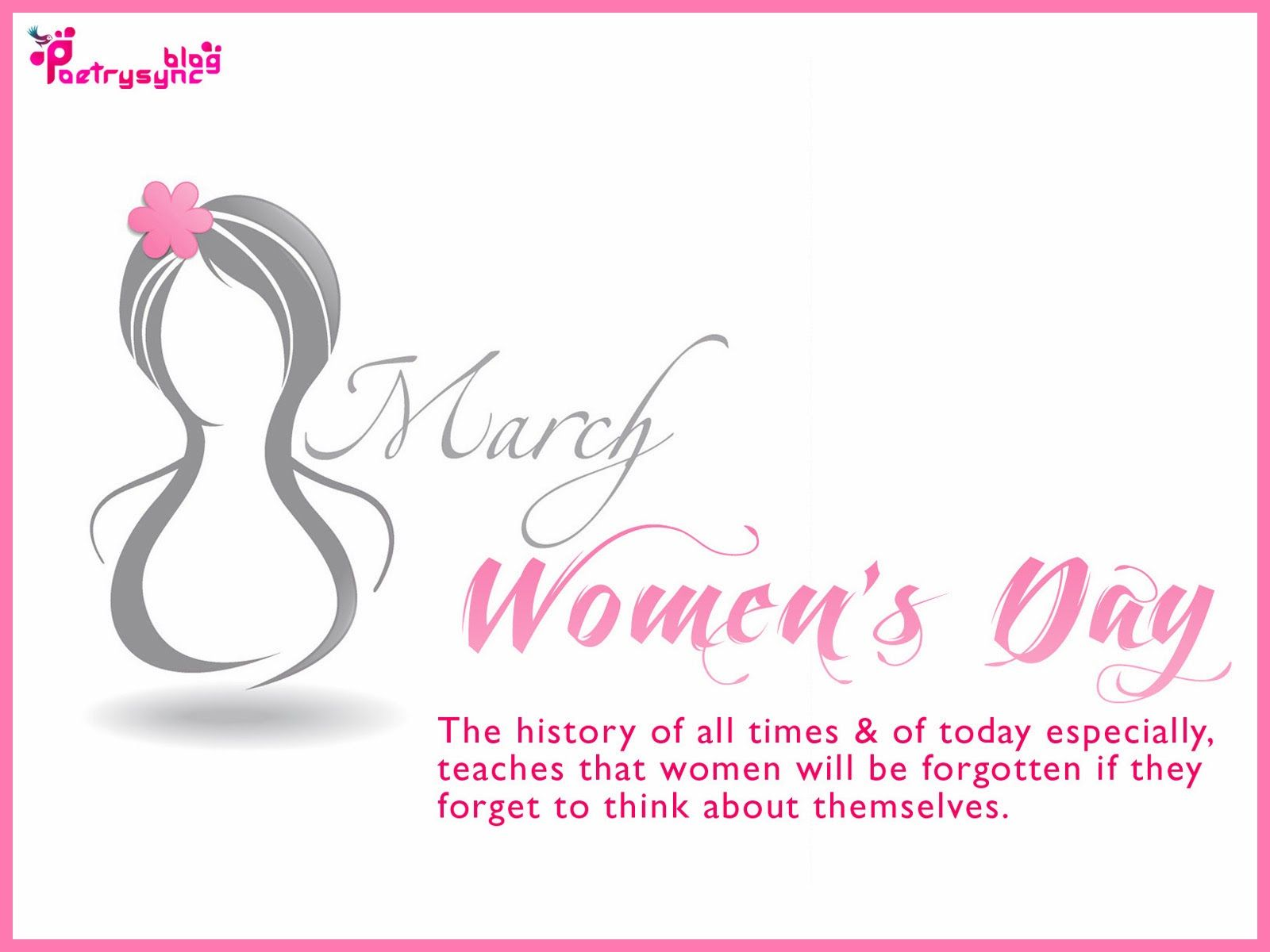 Women's Day Quotes Happy Women's Day Wishes And Greetings Quote Picture 8 March Photo .