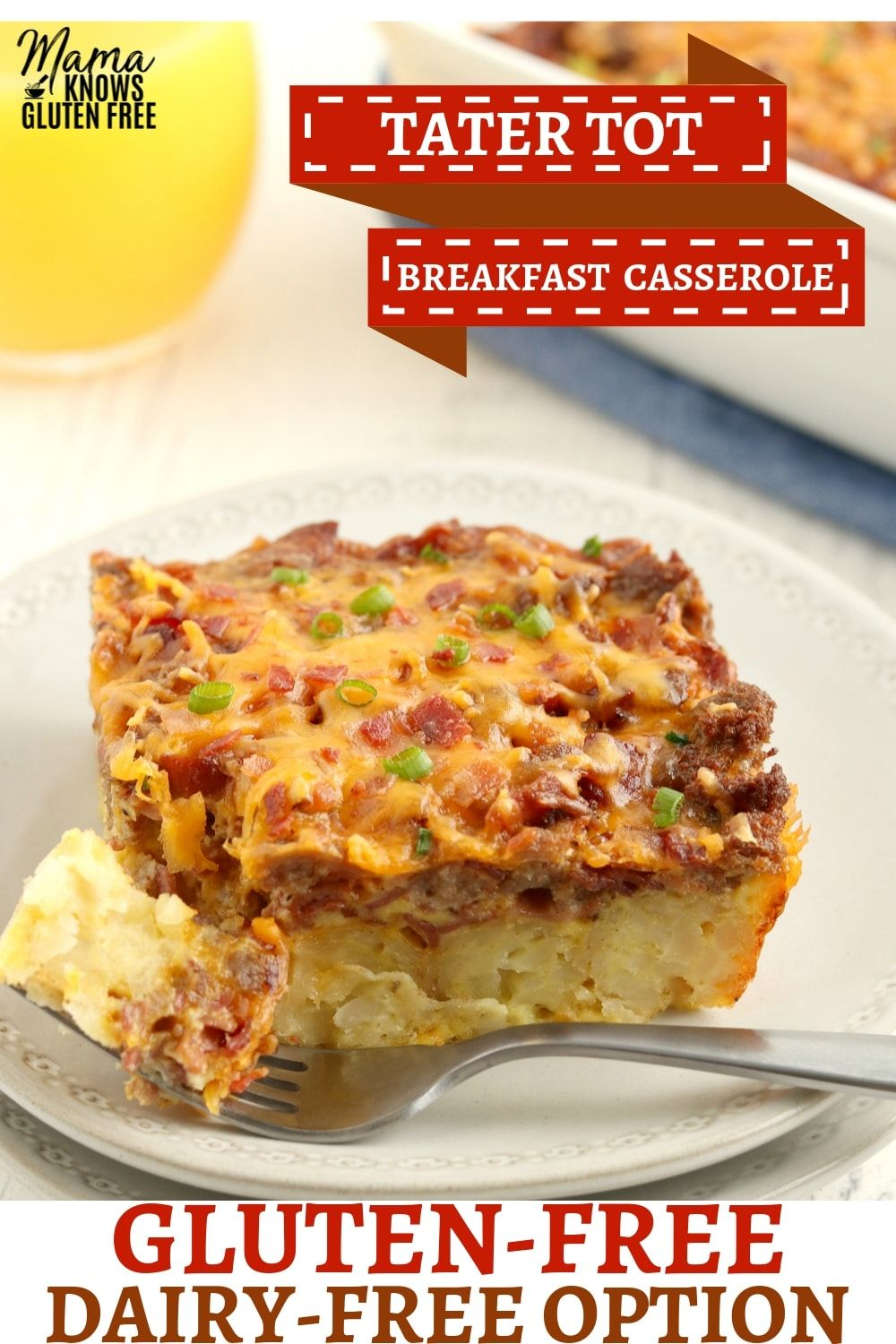 Easy to make glutenfree breakfast casserole with tater