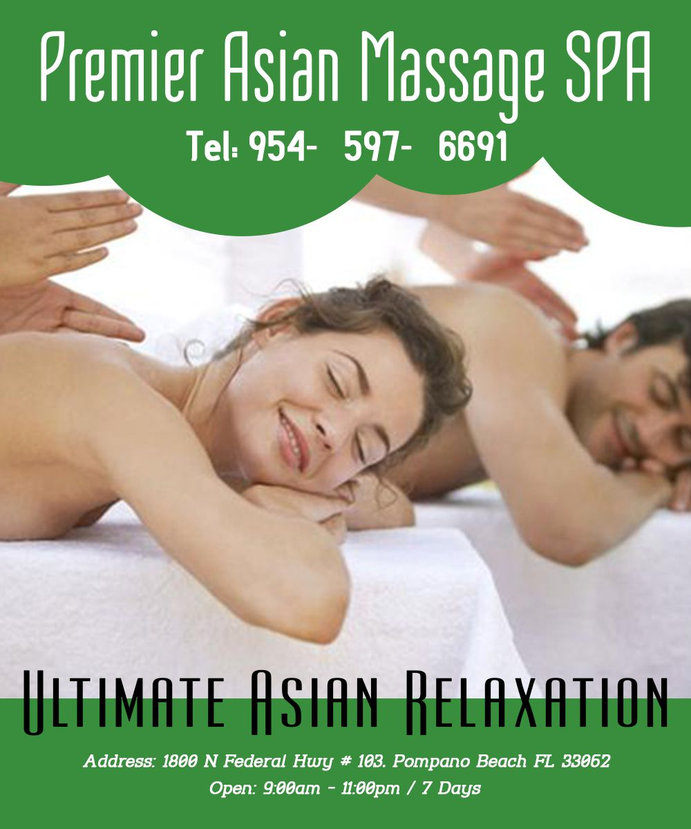 To Benefit From The Best Professional Massage In Pompano Beach Call 954 597 6691 Or Visit Http Asianmassagefl Co Spa Massage Professional Massage Spa Images