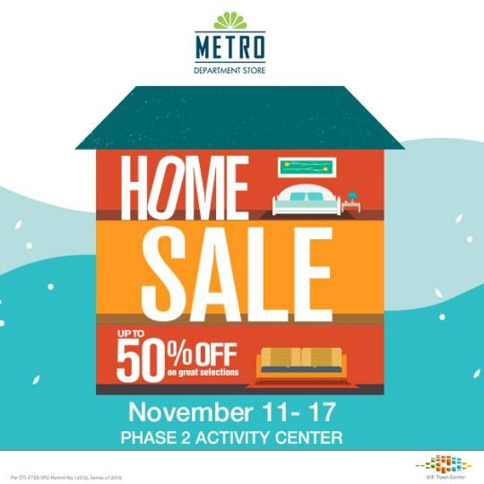 Check out The Metro Stores HOME SALE!  Drop by at the Metro Department Store, UP Town Center from November 11 - 17, 2016!  Enjoy up to 50% OFF on living room, bedroom and kitchen essentials.  For more promo deals, VISIT http://mypromo.com.ph/! SUBSCRIPTION IS FREE! Please SHARE MyPromo Online Page to your friends to enjoy promo deals!