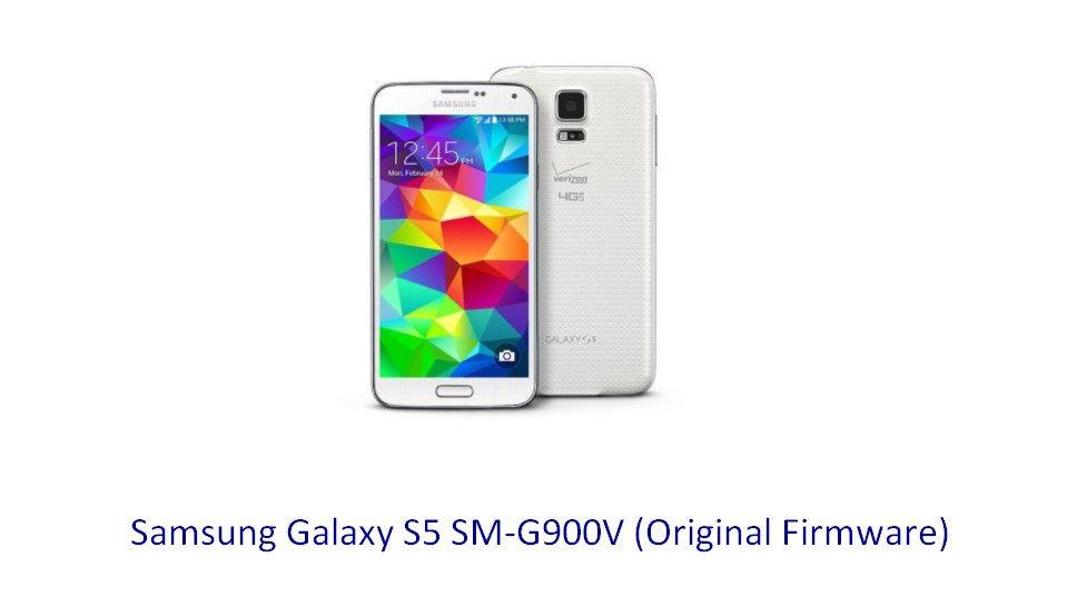 Samsung Galaxy S5 SM-G900V (Original Firmware) - Stock Rom Flash