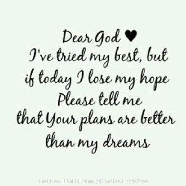Religious Quotes Enchanting Dear God Life Quotes Quotes Quote God Religious Quotes Religion