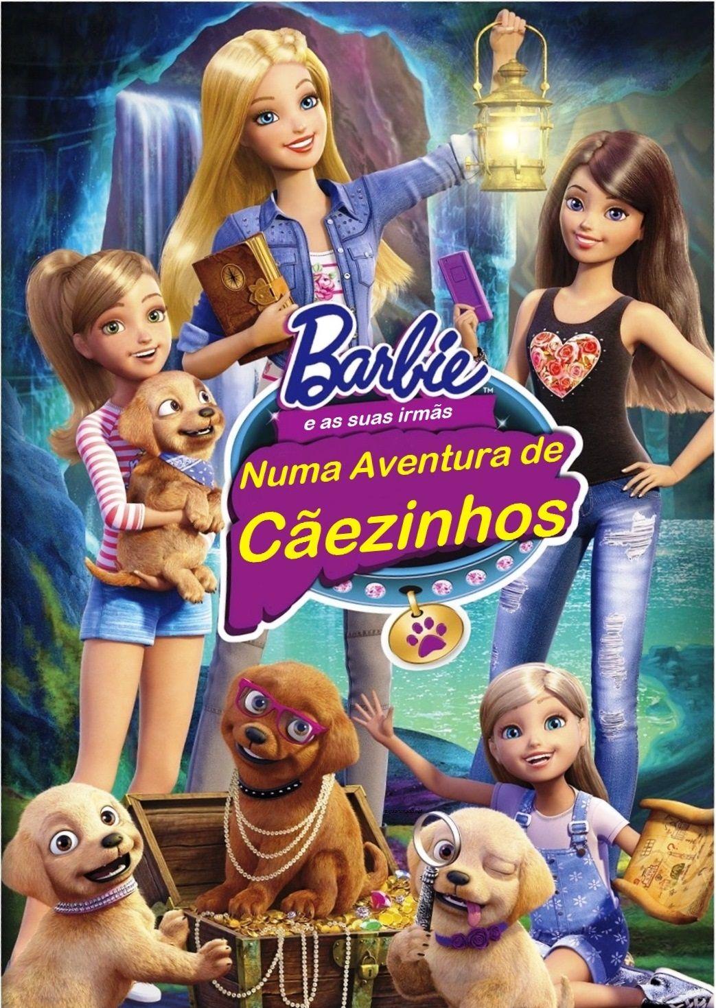 Barbie E As Suas Irmas Numa Aventura De Caezinhos Barbie E Suas