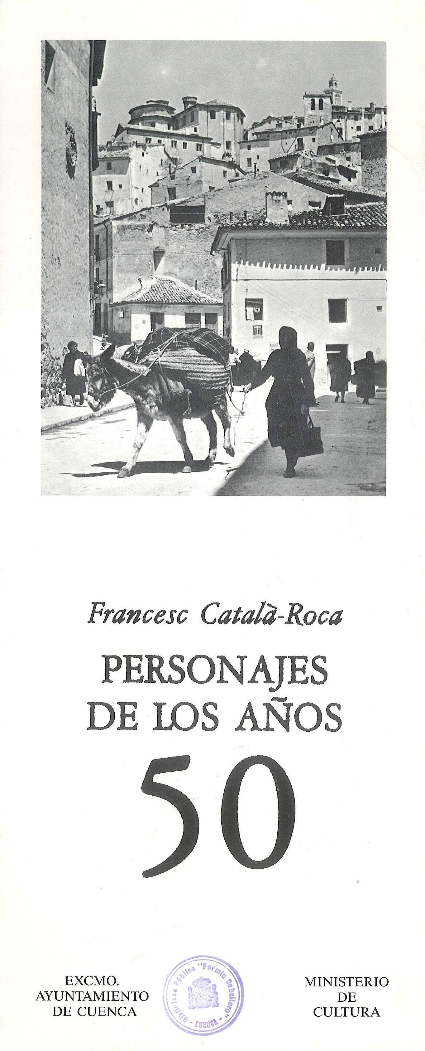 """""""Personajes de los años 50"""" exposición de fotografías de Francesc Català-Roca en la Sala El Almudí Cuenca Junio 1987 #SalaAlmudiCuenca #Cuenca #FrancescCatalaRoca"""
