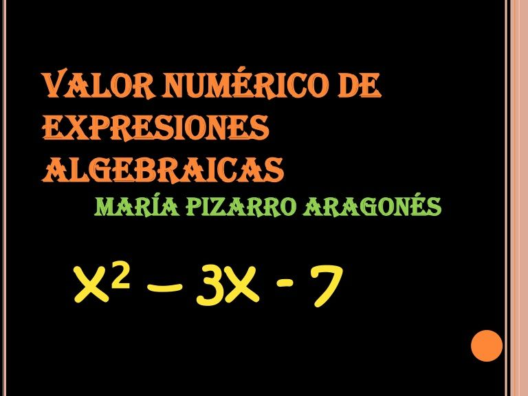 valorn-numrico-de-una-expresin-algebraica by María Pizarro via Slideshare