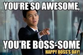 Five Ways To Make Boss S Day Boss Some Bosses Day Boss Day Quotes Happy Boss