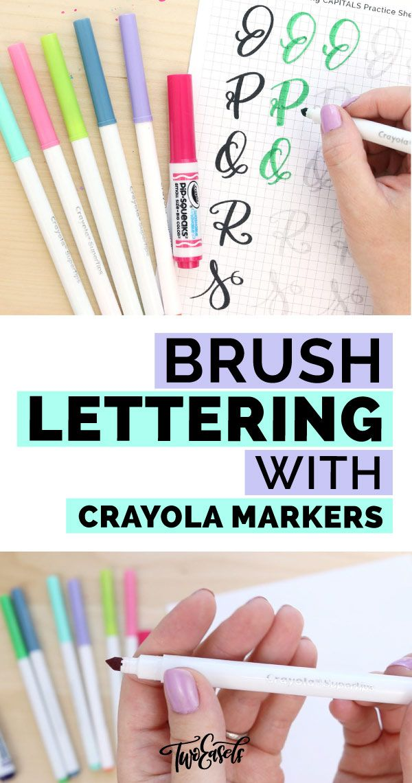 brush lettering with crayola markers brush lettering tips