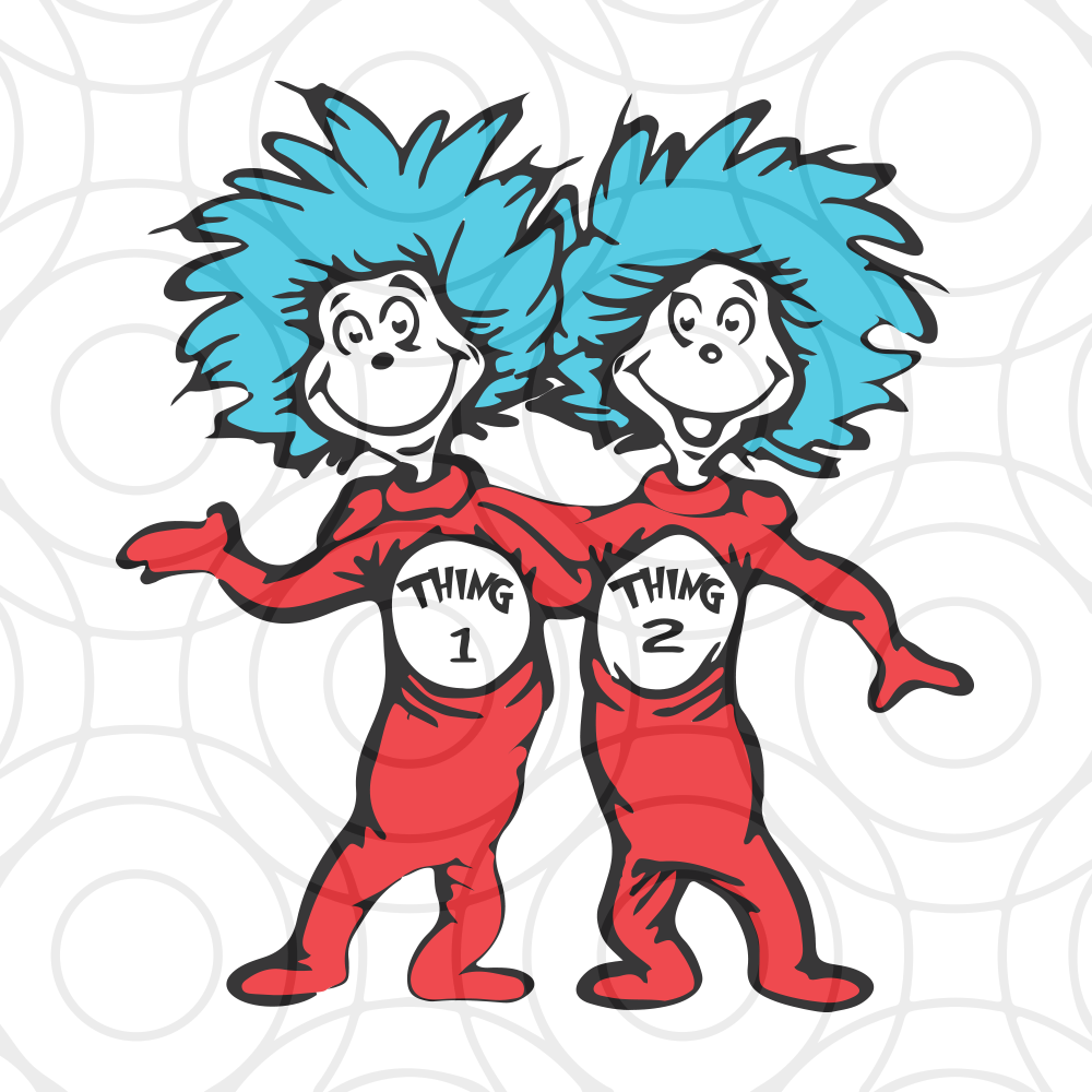 Thing 1 Thing 2 Thing 1 Svg Thing 2 Svg Dr Seuss Svg Dr Seuss Bundle Svg Dr Seuss Dr Seuss Png Fishing Svg Svg Png