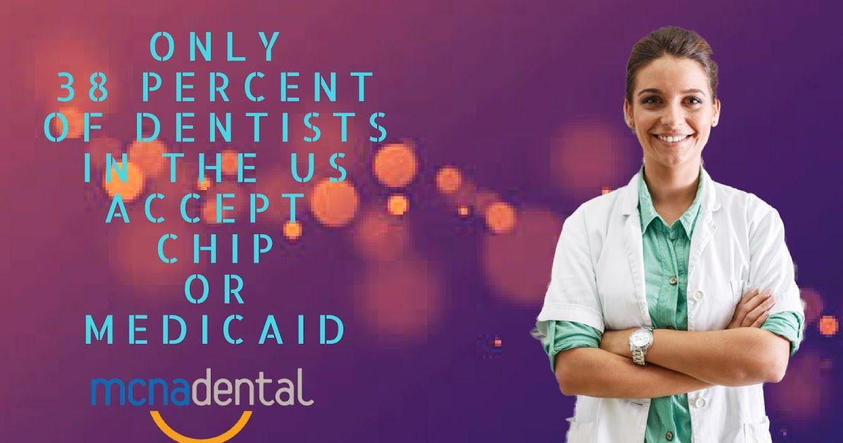 Many dentists do not accept the Insurance coverage from