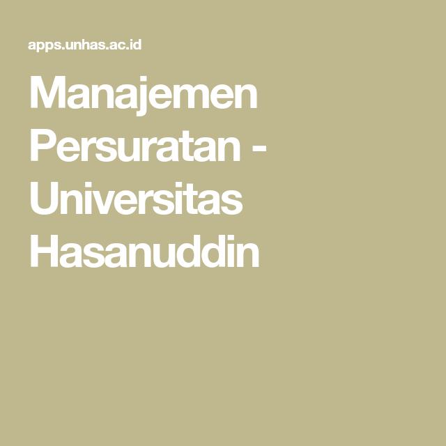 Manajemen Persuratan Universitas Hasanuddin Universitas Surat Aplikasi