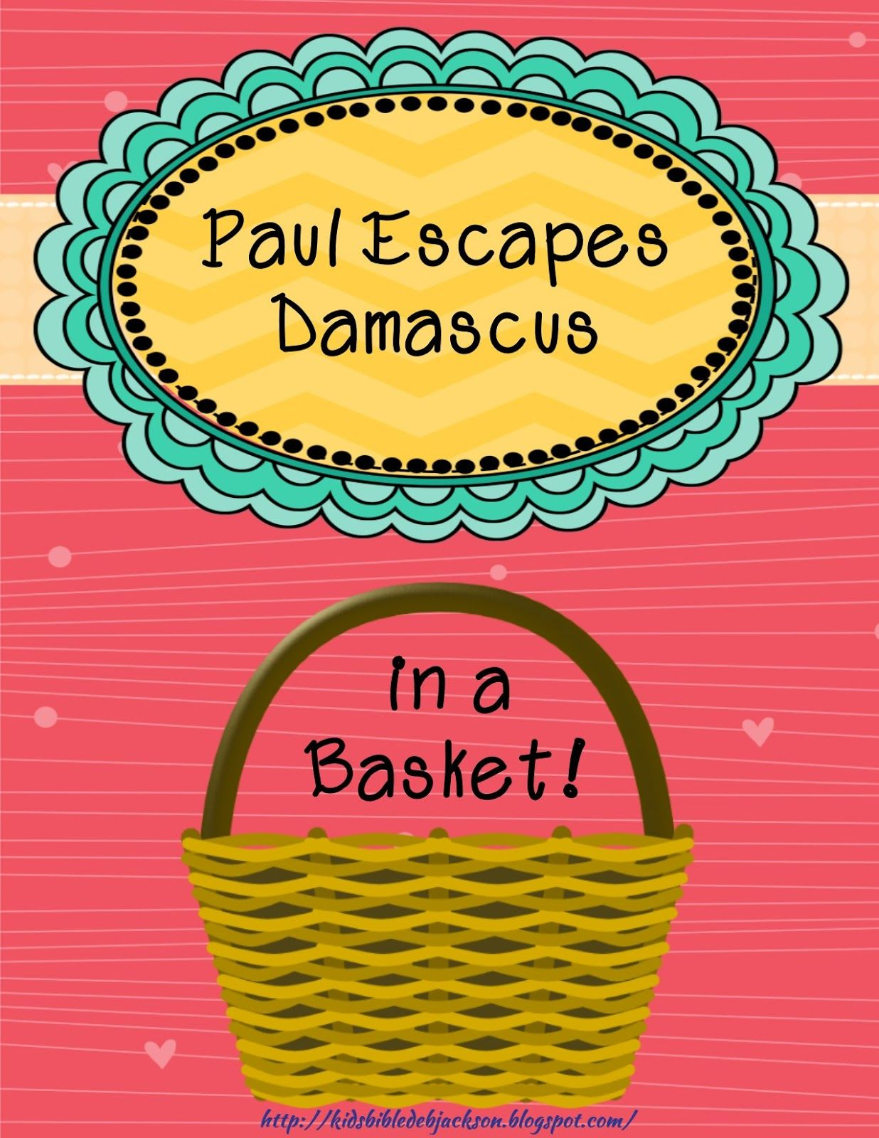 Paul Escapes Damascus in a Basket   Social Butterfly Sunday