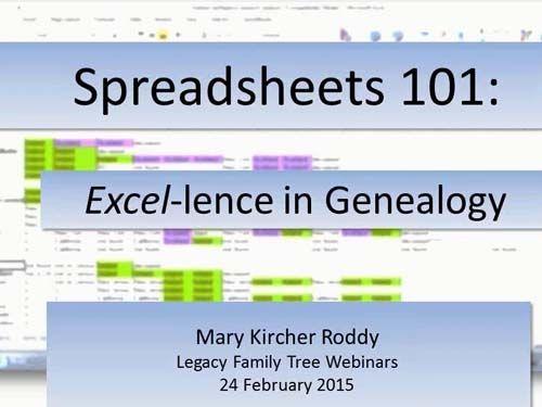 Spreadsheets 101 - #Excel-lence in Genealogy (BONUS webinar for