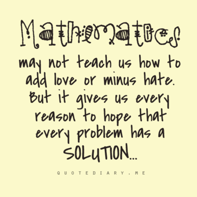 Pin By One Craft At A Time On All Types Of Random Mathematics Quotes Math Quotes School Quotes