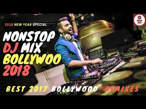 Download DJ Song Nonstop Mixes New Year 2018 Best Of