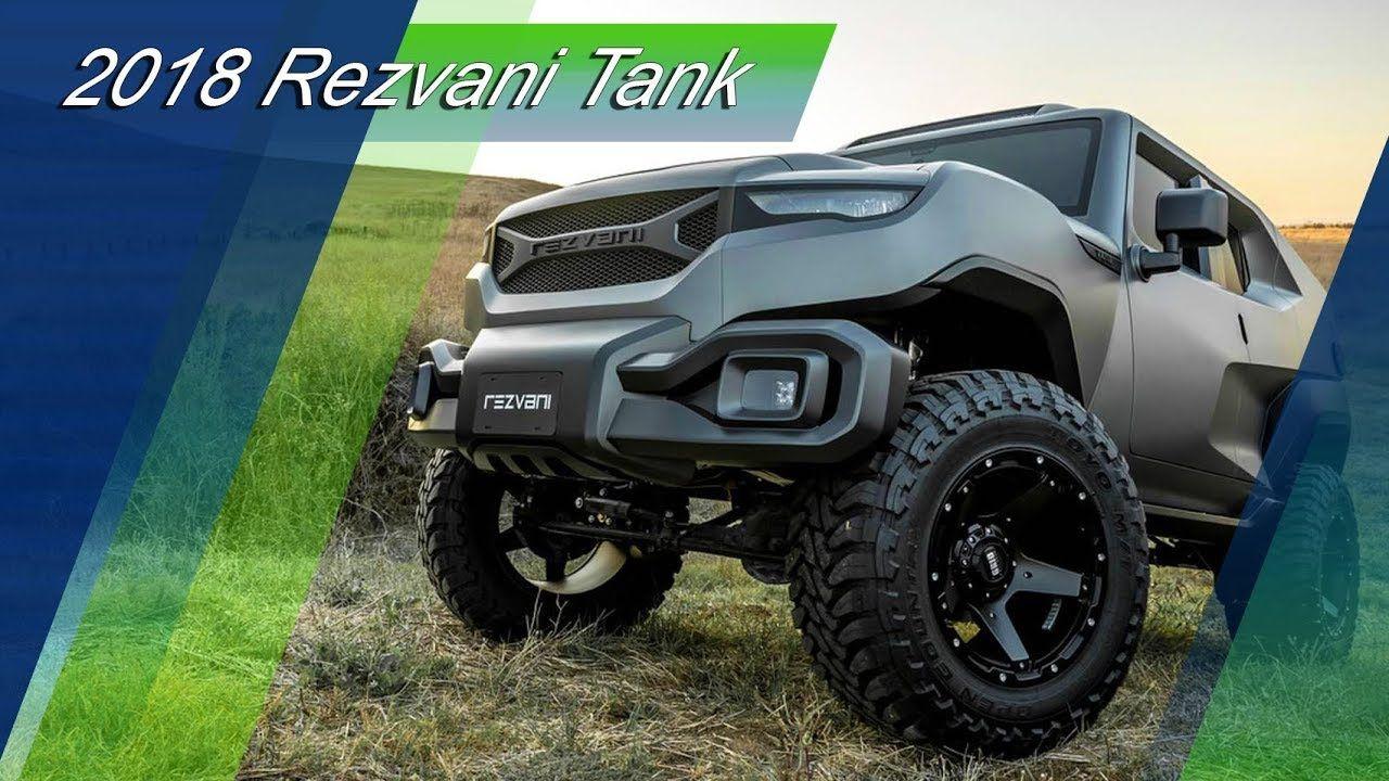 All New 2018 Rezvani Tank Tactical Urban Vehicle Hot Wheels Cars Vehicles Suv