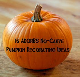 The Road to Crazy: 31 Days of Halloween - Day 24: 16 ADORBS No-Carve Pumpkin Dec Ideas