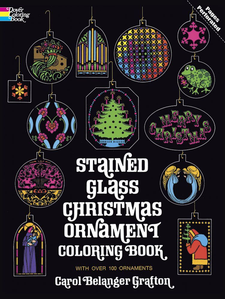 stained glass christmas ornament coloring book by carol belanger grafton