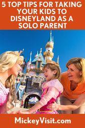 Photo of Disneyland als Alleinerziehende: Fünf Top-Tipps für einen magischen Urlaub Disneyland …