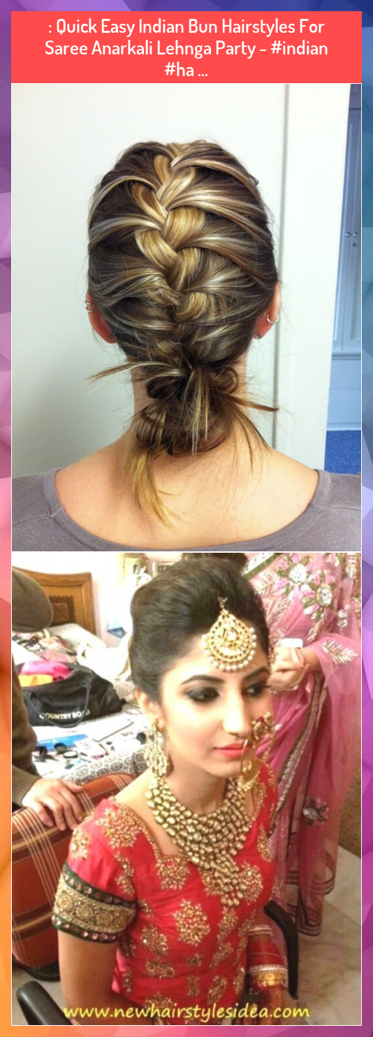 Quick Easy Indian Bun Hairstyles For Saree Anarkali Lehnga Party Indian Ha Br Anarkali Bun Easy Indian Bun Hairstyles Hair Styles Bun Hairstyles