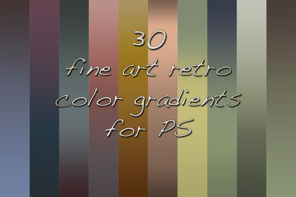 Check out 30 fine art retro color PS gradients by Dirk's texture pit on Creative Market