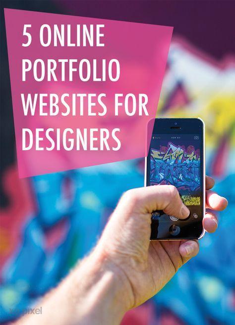 5 Online Portfolio Websites For Designers #onlineportfolio