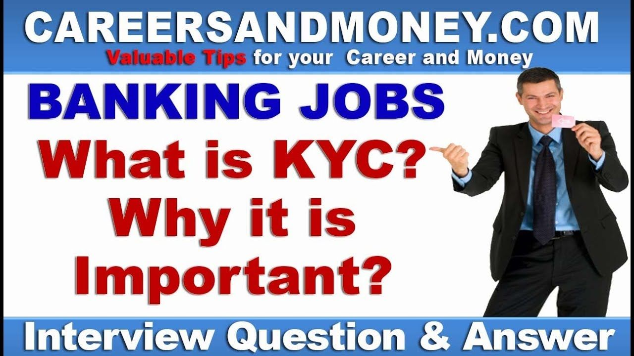 What is KYC? Why it is important? - Bank Interview Question