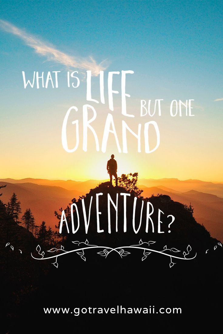 Elegant What Is Life But One Grand Adventure?   Inspirational Travel Quote