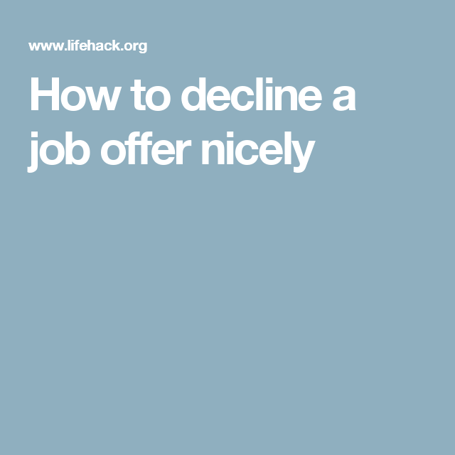 How To Decline A Job Offer Nicely  Job Offer