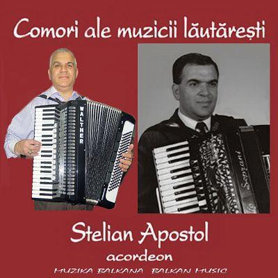 MUZIKA BALKANA - BALKAN MUSIC: STELIAN APOSTOL - ACORDEON