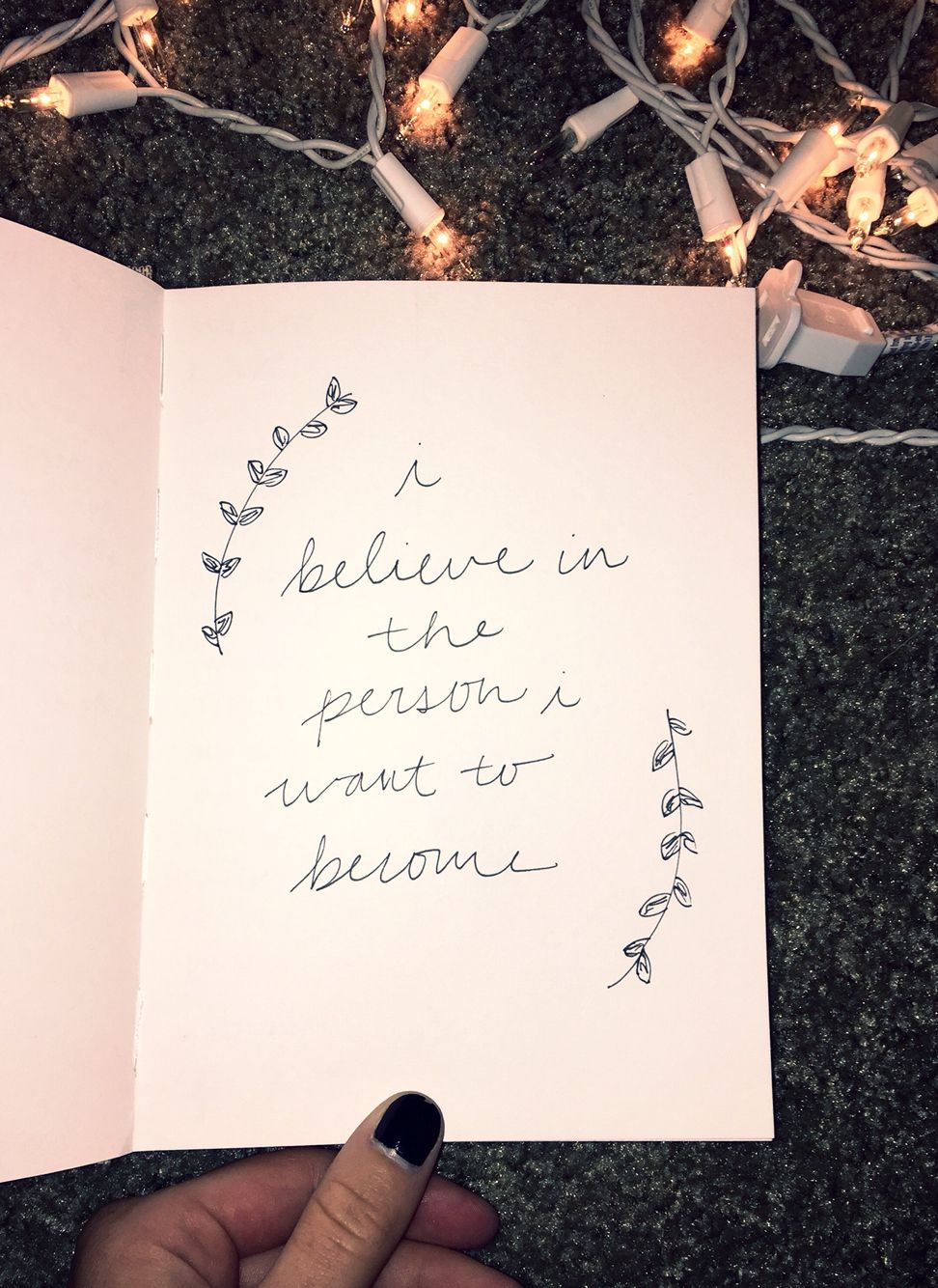 I believe in the person I want to become. Quotes ...