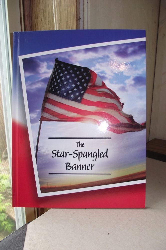 The Star Spangled Banner Hardcover Book Learn The Lyrics And Sing ...