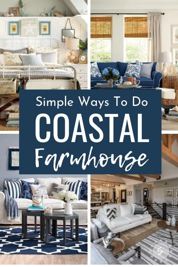 Simple Ways To Do Coastal Farmhouse Decor Seas Your Day Farm House Living Room Coastal Farmhouse Decor Coastal Living Rooms
