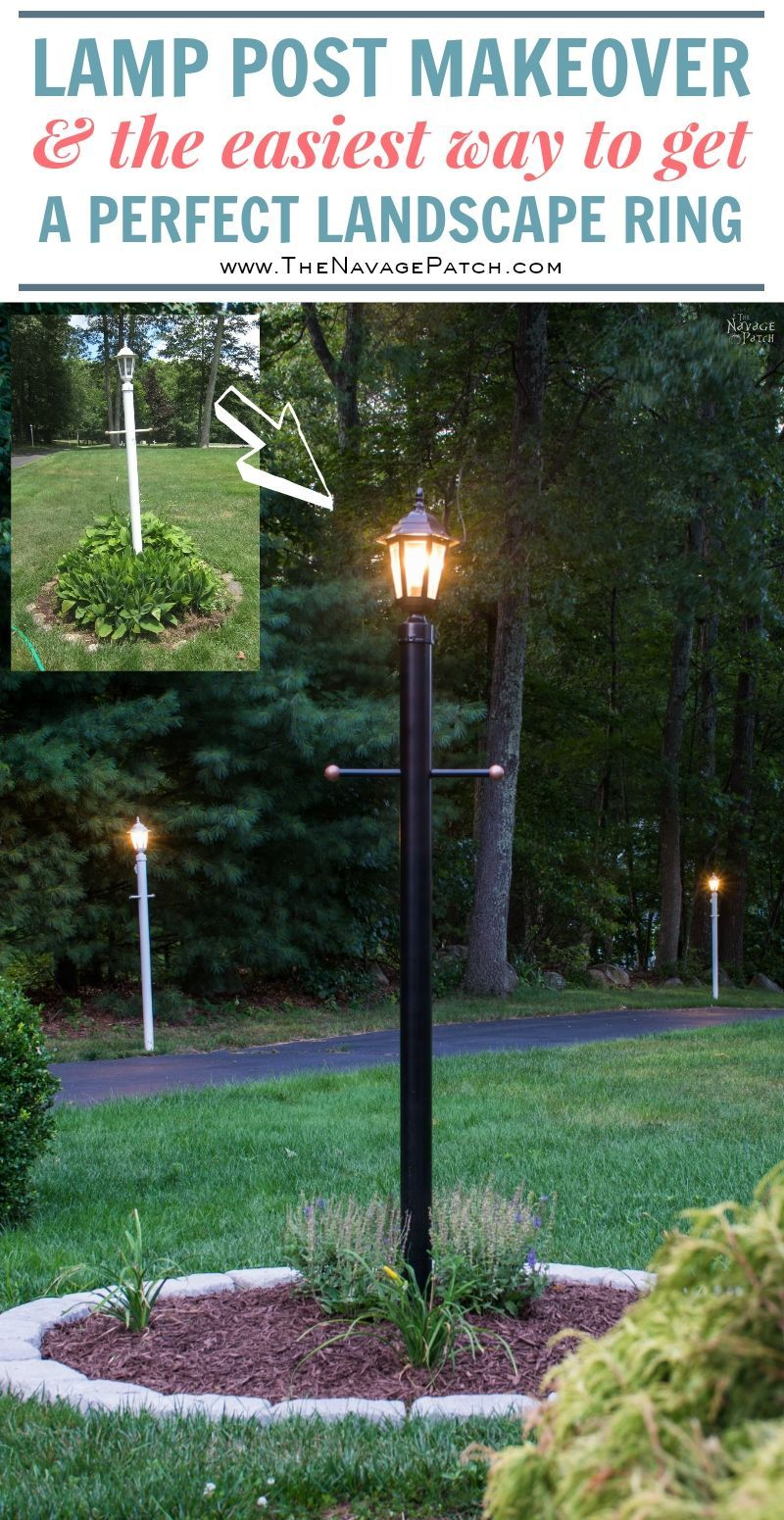 Lamp Post Makeover And How To Create A Perfect Circle Flower Bed Landscape Lights Diy Light Post Landscaping Diy Backyard Patio