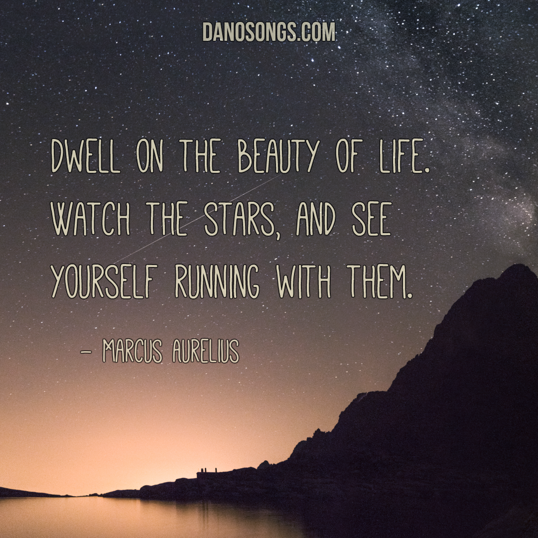 Quotes About Wonder: Dwell On The Beauty Of Life. Watch The Stars, And See