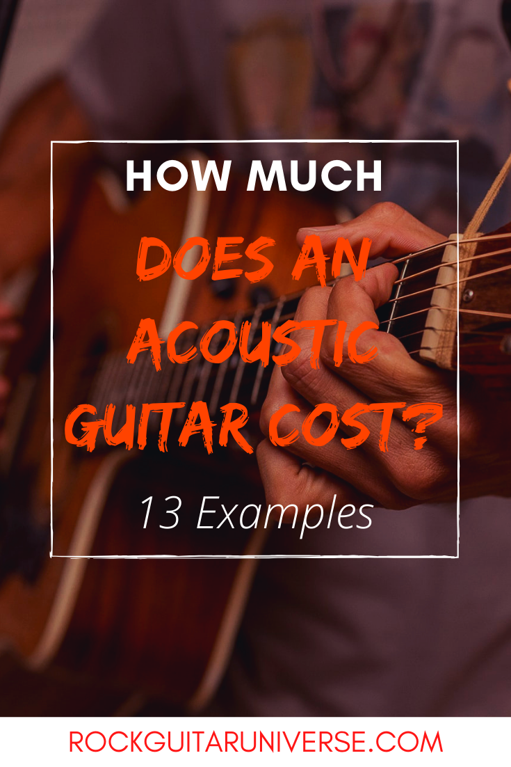 How Much Does An Acoustic Guitar Cost 13 Examples Acoustic Guitar Guitar Acoustic